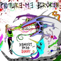 Dearest, I'm So Sorry Picture Me Broken