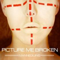 Picture Me Broken Mannequins