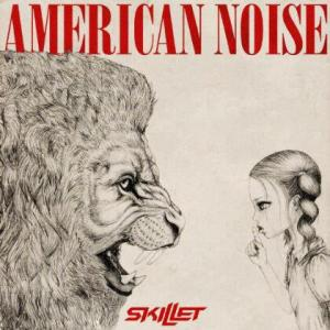 Skillet American Noise